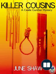 Killer Cousins (A Cealie Gunther Mystery)