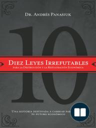 Diez leyes irrefutables para la destrucción y la restauración económica