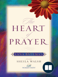 The Heart of Prayer