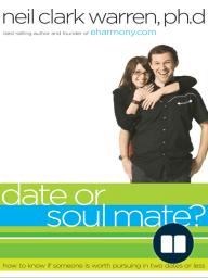 Date or Soul Mate?