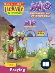 Milo, the Mantis Who Wouldn't Pray