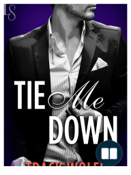 Tie Me Down by Tracy Wolff (Excerpt)