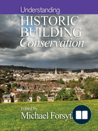 Understanding Historic Building Conservation