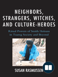 Neighbors, Strangers, Witches, and Culture-Heroes