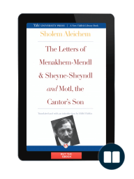 The Letters of Menakhem-Mendl and Sheyne-Sheyndl and Motl, the Cantor's Son by Sholem Alecheim {Excerpt}