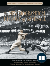 The New Biographical History of Baseball
