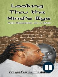 Looking Thru the Mind's Eye