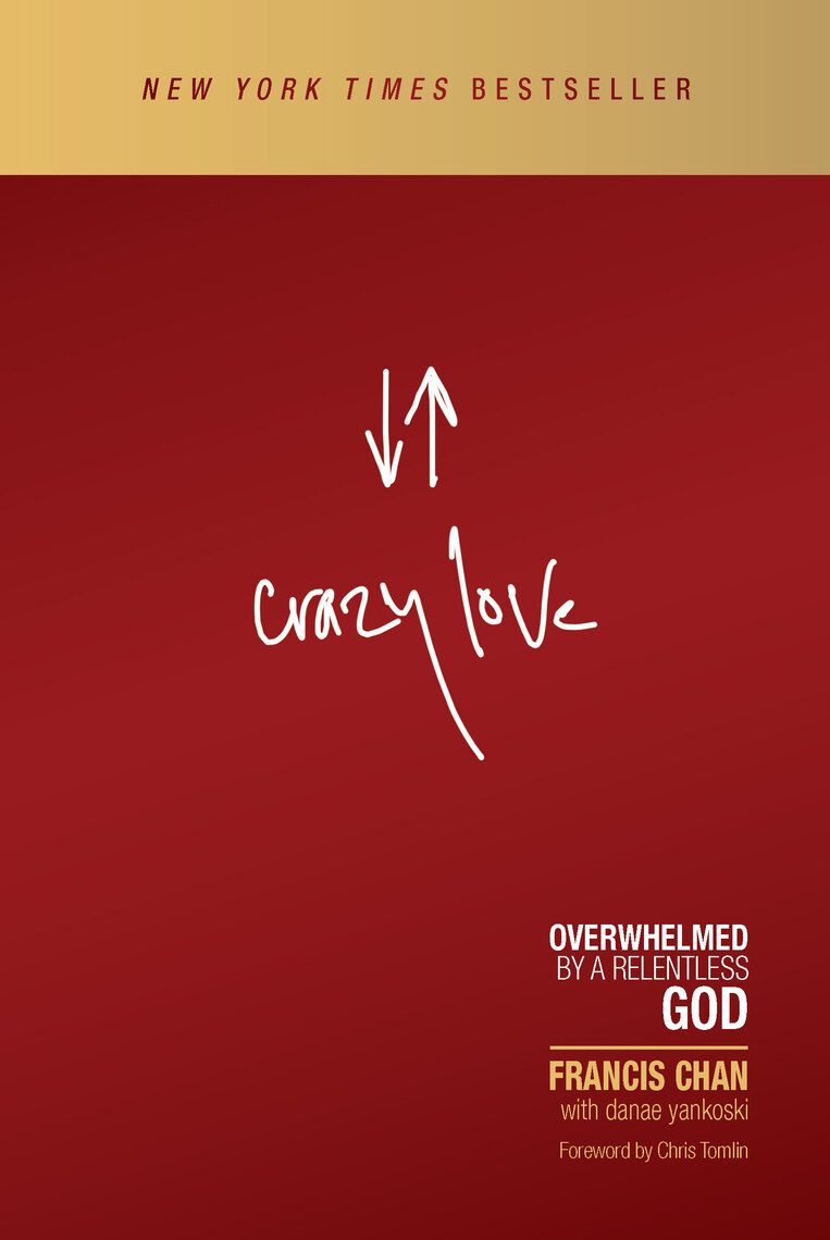 Crazy Love by Francis Chan - Read Online
