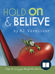 Hold On & Believe