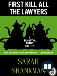 First Kill All the Lawyers (A Samantha Adams Mystery #1)