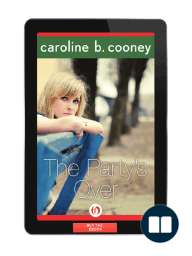The Party's Over by Caroline B. Cooney [Excerpt]
