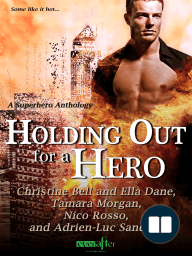 Holding Out for a Hero (Entangled Ever After)