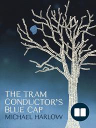 The Tram Conductor's Blue Cap
