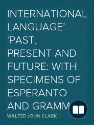 International Language Past, Present and Future