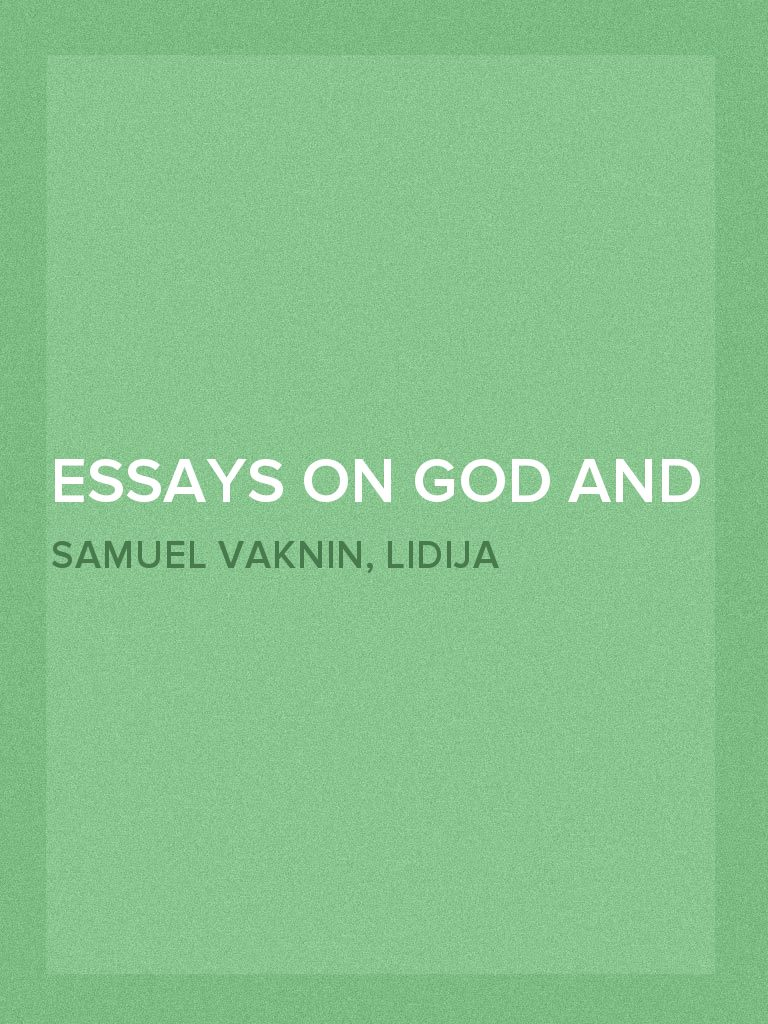 How To Write A Thesis For A Narrative Essay Essays On God And Freud By Samuel Vaknin And Lidija Rangelovska  Read  Online Essay Thesis Statement Generator also How To Write A Research Essay Thesis Essays On God And Freud By Samuel Vaknin And Lidija Rangelovska  Essays On The Yellow Wallpaper