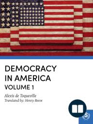 Democracy in America — Volume 1