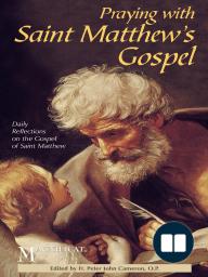 Praying with Saint Matthew's Gospel