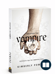 Escaping the Vampire, by Kimberly Powers