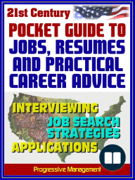 21st Century Pocket Guide to Jobs, Resumes, and Practical Career Advice