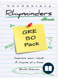 GRE Vocabulary Word Rhyminders