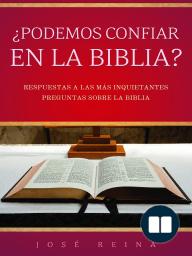 ¿Podemos confiar en la Biblia?