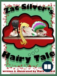 Zac Silver's Hairy Tale