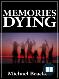 Memories Dying