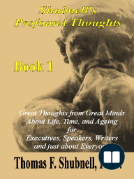 Shubnell's Profound Thoughts Book 1