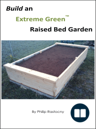 Build an Extreme Green Raised Bed Garden