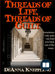 Threads of Life, Threads of Guilt