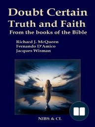 Doubt, Certain, Truth and Faith