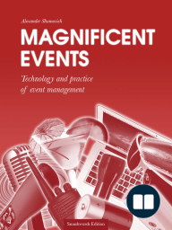 Magnificent events. Technology and practice of event management