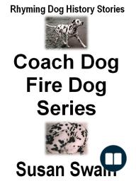 Coach Dog, Fire Dog Series