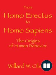 From Homo Erectus to Homo Sapiens