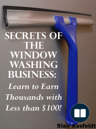 Secrets of the Window Washing Business