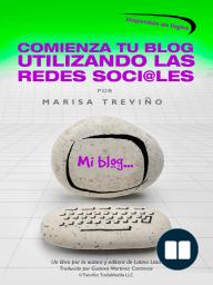 Comienza Tu Blog Utilizando Las Redes Soci@les