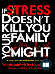 If Stress Doesn't Kill You, Your Family Might