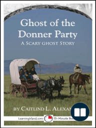 The Ghost of the Donner Party