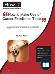 How to Make Use of Career Excellence Tools
