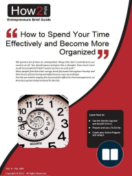 How to Spend Your Time Effectively and Become Well Organized