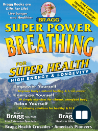 Super Power Breathing for Super Health