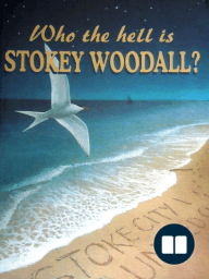 Who the hell is Stokey Woodall?