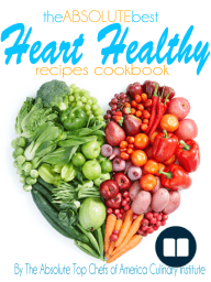 The Absolute Best Heart Healthy Recipes Cookbook