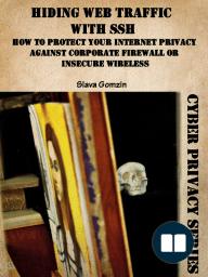 Hiding Web Traffic with SSH
