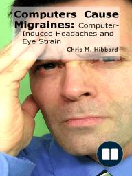 Computers Cause Migraines