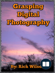 Grasping Digital Photography