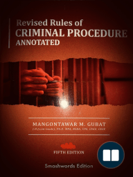 The Revised Rules of Criminal Procedure Annotated