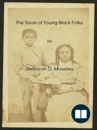 """""""The Souls of Young Black Folks"""""""