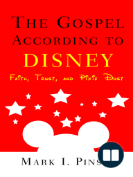 The Gospel According to Disney