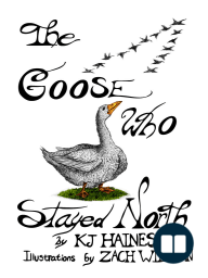 The Goose Who Stayed North